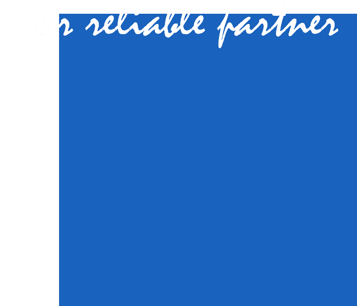 your reliable partner